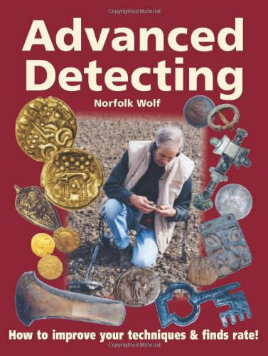 Advanced Detecting by John Lynn 'Norfolk Wolf'