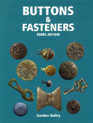 Buttons & Fasteners 500 BC-AD 1840
