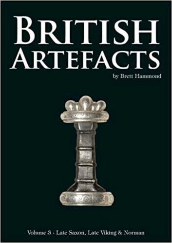 British Artefacts Volume 3 Late Saxon, Late Viking & Norman – by Brett Hammond