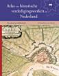 Atlas van de historische verdedigingswerken in Nederland editie Overijssel en Gelderland