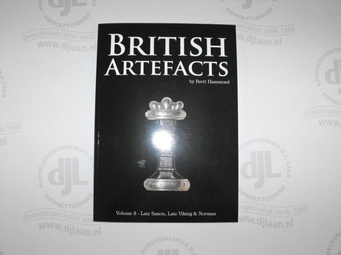 British Artefacts Volume 3 Late Saxon, Late Viking & Norman – by Brett Hammond