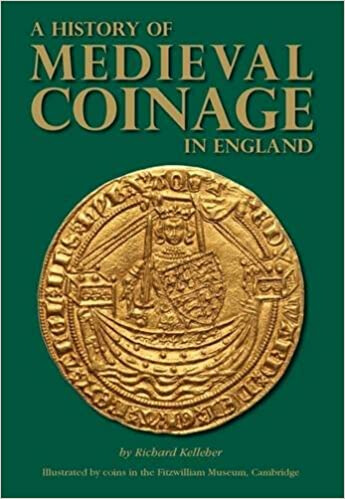 A History of Medieval Coinage in England by Richard Kelleher