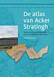 De atlas van Acker Stratingh, kartering van de Groninger wierden en waterstaat
