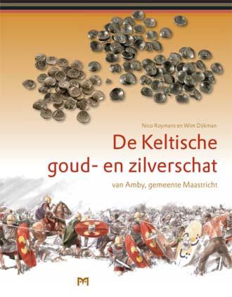De Keltische goud- en zilverschat van Amby, gemeente Maastricht