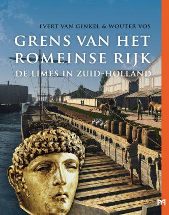 Grens van het Romeinse Rijk. De limes in Zuid-Holland